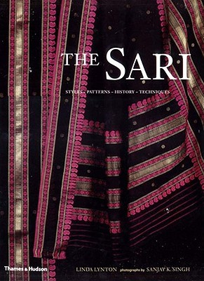 The Sari: Styles, Patterns, History, Techniques Linda Lynton