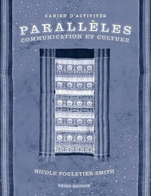Paralleles: Communication Et Culture Nicole Fouletier-Smith