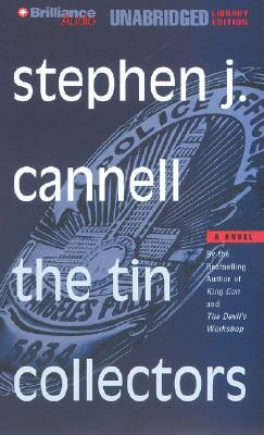 Tin Collectors, The  by  Stephen J. Cannell