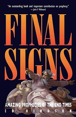 Final Signs  by  Ed Hindson