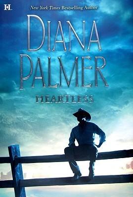 Heartless (Long, Tall Texans, #36) Diana Palmer