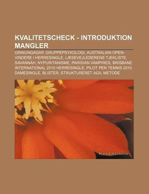 Kvalitetscheck - Introduktion Mangler: Ginnungagap, Gruppepsykologi, Australian Open-Vindere I Herresingle, L Sevejlederens Tjekliste, Savannah Source Wikipedia