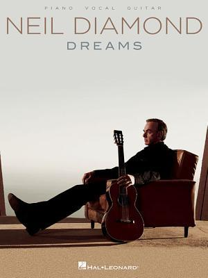 Neil Diamond - Dreams  by  Neil Diamond