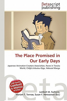 The Place Promised in Our Early Days NOT A BOOK