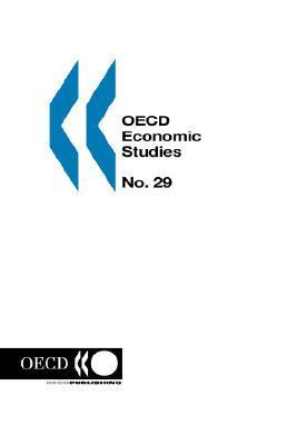 OECD Economic Studies: No. 29 Volume 1997 Issue 2  by  OECD/OCDE