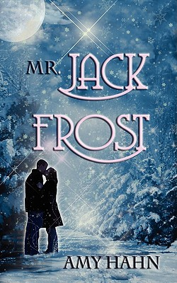 Mr. Jack Frost  by  Amy Hahn