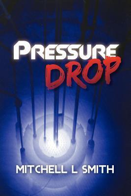 Pressure Drop Mitchell L. Smith