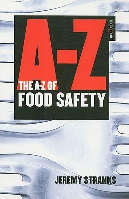 The A-Z of Food Safety Jeremy W. Stranks