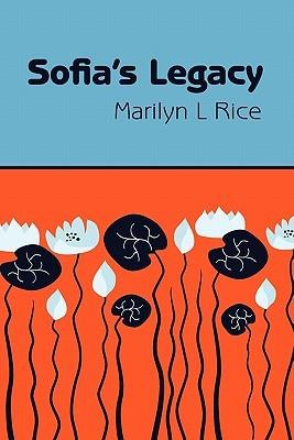 Sofias Legacy Marilyn L. Rice