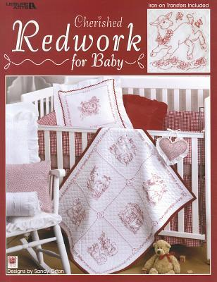 Cherished Redwork for Baby  by  Leisure Arts, Inc.