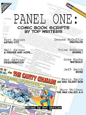 Panel One: Comic Book Scripts  by  Top Writers by Pat Gertler
