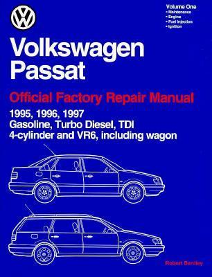 Volkswagen Passat Official Factory Repair Manual--1995-1997: Including Gasolilne, Turbo Diesel, Tdi 4-Cylinder, Vr6, and Wagon  by  Bentley Publishers