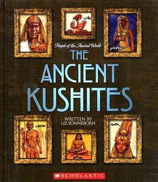 Ancient Kushites  by  Liz Sonneborn
