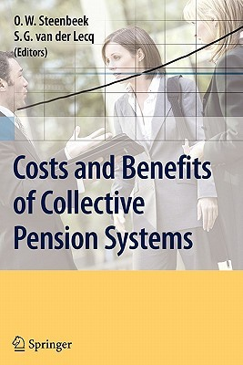 Costs and Benefits of Collective Pension Systems O.W. Steenbeek