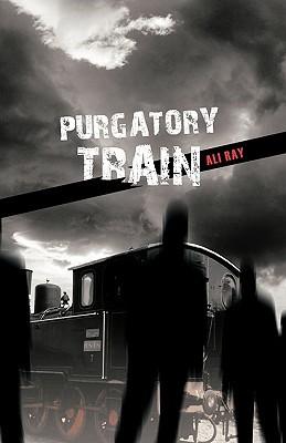 Purgatory Train  by  ALI ALI RAY
