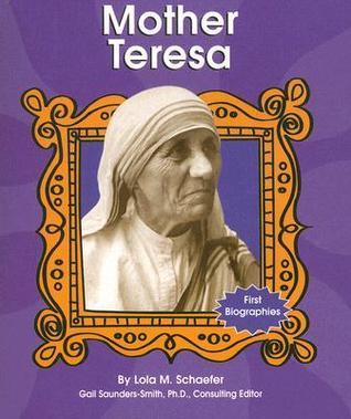 Mother Teresa Lola M. Schaefer