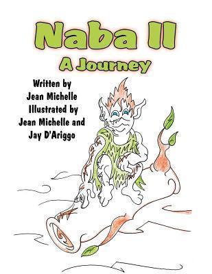 Naba II: A Journey  by  Jean Michelle
