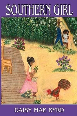 Southern Girl  by  Daisy, Mae Byrd