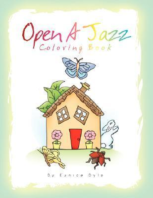 Open a Jazz  by  Eunice Dyle