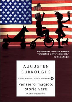 Pensiero magico: storie vere  by  Augusten Burroughs