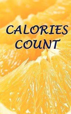 Calories Count  by  Autumn E