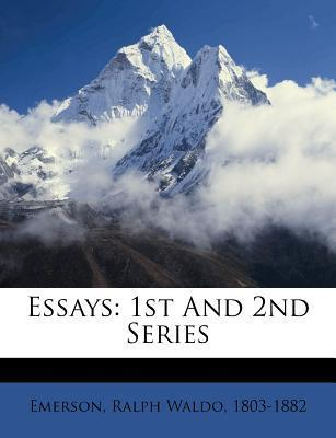 Essays: 1st and 2nd Series  by  Ralph Waldo Emerson
