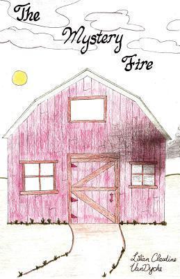 The Mystery Fire  by  Lilian Claudine Vandycke