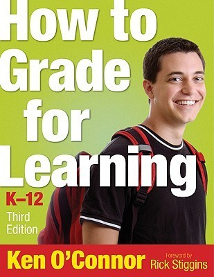How to Grade for Learning, K-12  by  Ken B. OConnor