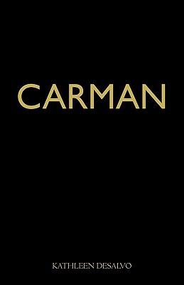 Carman  by  Kathleen DeSalvo