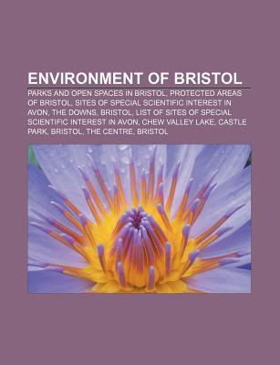 Environment of Bristol: Parks and Open Spaces in Bristol, Protected Areas of Bristol, Sites of Special Scientific Interest in Avon, the Downs  by  Source Wikipedia