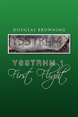 Ysstrhm 1 First Flight Douglas Browning