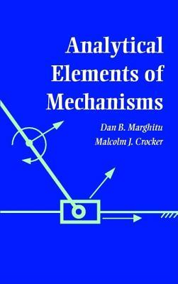 Analytical Elements of Mechanisms Dan B. Marghitu