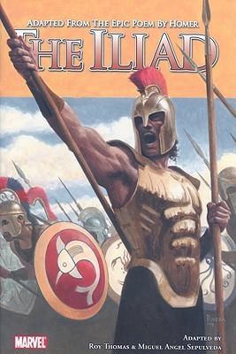 The Iliad  by  Roy Thomas