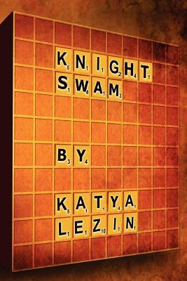 Knight Swam Katya Lezin