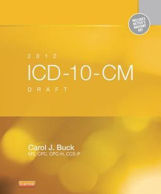 ICD-10-CM Draft Carol J. Buck