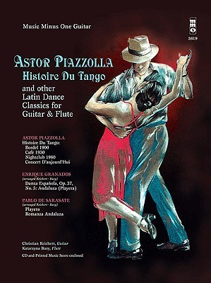 Piazzolla - Histoire Du Tango and Other Latin Classics for Guitar & Flute Duet Astor Piazzolla