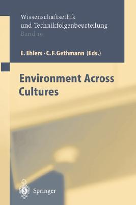 Environment Across Cultures Carl F. Gethmann