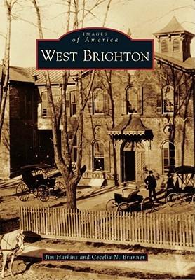 West Brighton, New York (Images of America Series) Jim Harkins