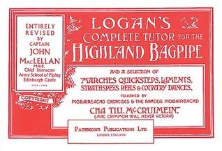 Logans Bagpipe Tutor  by  John Maclellan