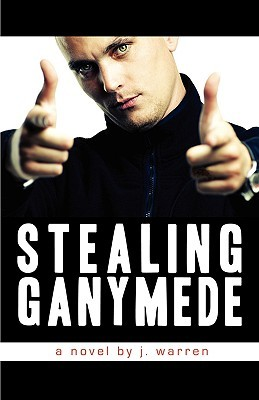 Stealing Ganymede J. Warren