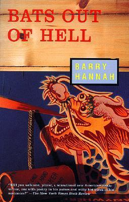 Bats Out of Hell Barry Hannah