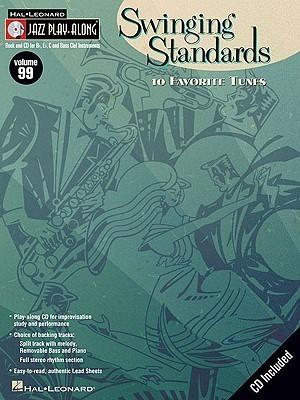 Swinging Standards: 10 Favorite Tunes [With CD (Audio)] Hal Leonard Publishing Company