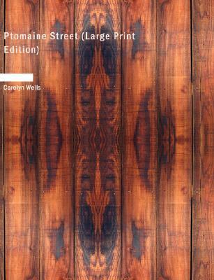 Ptomaine Street  by  Carolyn Wells