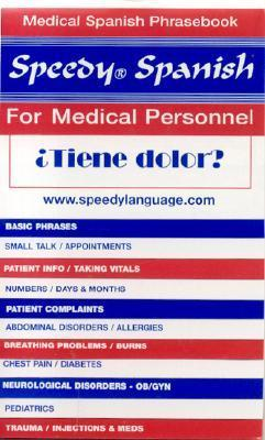 Speedy Spanish for Medical Personnel  by  Thomas L. Hart