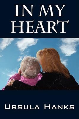 In My Heart Ursula Hanks