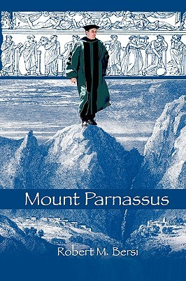 Mount Parnassus  by  Robert M. Bersi