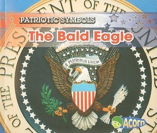 The Bald Eagle  by  Nancy E. Harris