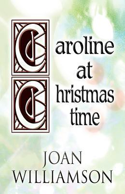 Caroline at Christmastime  by  Joan Williamson