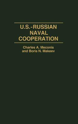 U.S.-Russian Naval Cooperation Charles A. Meconis