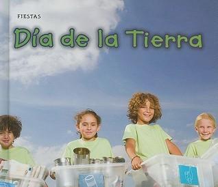 Dia de la Tierra = Earth Day  by  Rebecca Rissman
